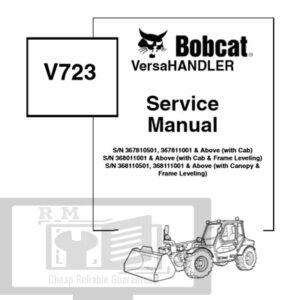 Bobcat Versa Handler V723-2007 Service Repair Manual