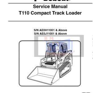 Bobcat T110 Compact Track Loader Service Repair Manual