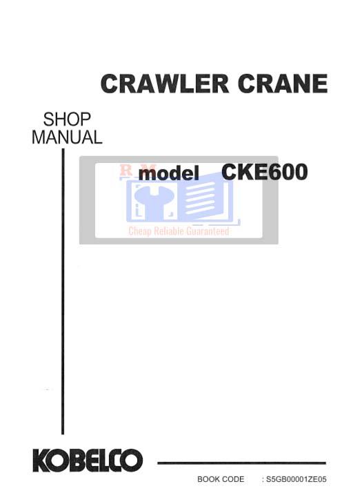 CKE600 Crawler Crane Workshop Manual