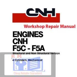 New Holland CNH F5C F5A Engines Workshop Repair Manual