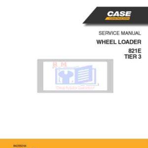 Case 821E Tier3 Wheel Loader Service Manual