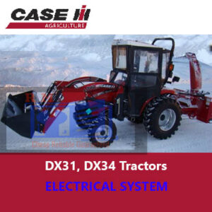 Case IH DX31, DX34 Tractors Electrical System
