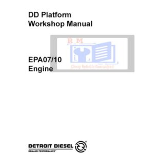 Detroit Diesel DD Platform EPA07, EPA10 Engine Workshop Manual