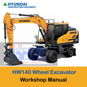 Hyundai HW140 Wheel Excavator Workshop Repair Manual