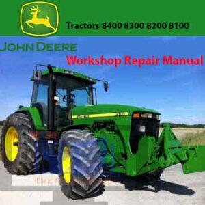 John Deere 8100 8200 8300 8400 Tractors Workshop Repair Manual