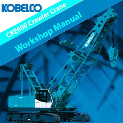 Kobelco CKE600 Crawler Crane Workshop Manual