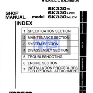 Kobelco SK330-VI, SK330LC-VI, SK330NLC-VI Excavator Workshop Manual