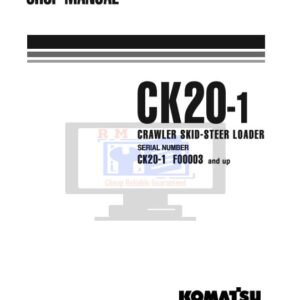 Komatsu CK20-1 Crawler Skid Steer Loader Workshop Manual