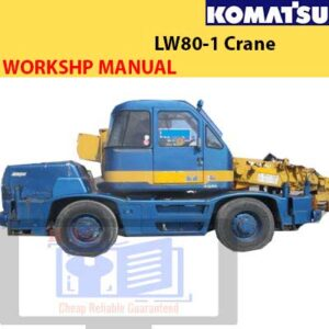 Komatsu LW80-1 Crane Workshop Manual