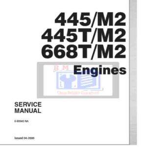 New Holland 445M2, 445TM2, 668TM2 Engine Service Repair Manual