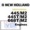 New Holland 445M2,445TM2,668TM2 Engine Service Repair Manual