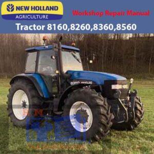 New Holland Workshop Repair Manual 8160, 8260, 8360, 8560 Tractor