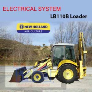 New Holland LB110B Loader Electrical Diagrams + Schematic