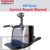 Nissan Forklift PLP Series Service Repair Manual