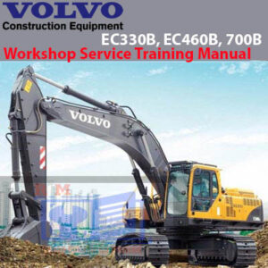 Volvo EC330B, EC460B, 700B Workshop Service Training Manual