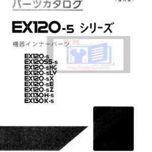 Hitachi EX120-5 130-5 Excavator Parts Manual + Equipment Components