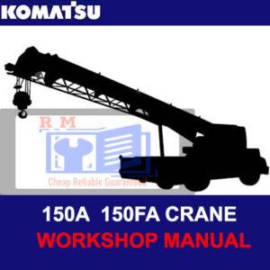 Komatsu 150A 150FA Crane Workshop Manual