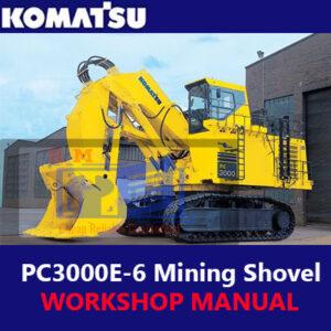 Komatsu PC3000E-6 Mining Shovel Workshop Manual