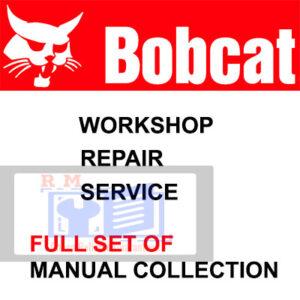 Bobcat Workshop Service Repair Manual Full Set of Collection