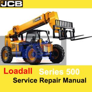 JCB 500 Series Loadall Service Repair Manual