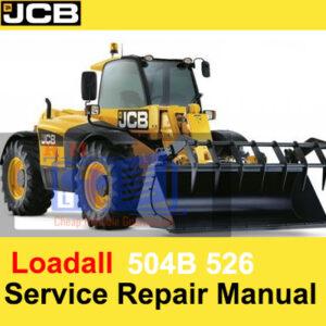 JCB 504B 526 Loadall Service Repair Manual