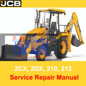 JCB 2CX, 2DX, 210, 212 & VARIANTS Backhoe Loader Service Repair Manual