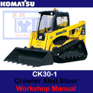 Komatsu CK30-1 Crawler Skid Steer Loader Workshop Manual