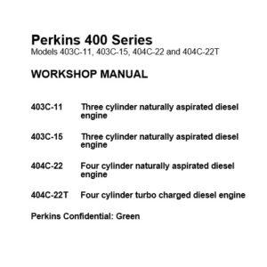 Perkins 403C-11, 403C-15, 404C-22, 404C-22T Workshop Manual