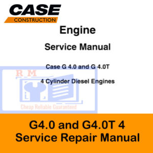 Case Engine G4.0 and G4.0T 4 Cylinder Engines Service Repair Manual
