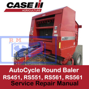 Case RS451, RS551, RS561, RS561 AutoCycle Round Baler Service Repair Manual