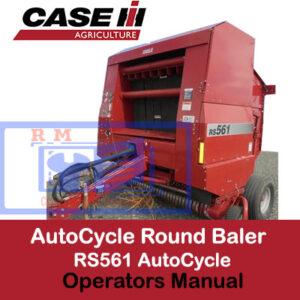 Case RS561 AutoCycle Round Baler Operators Manual