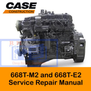 Case Engines 668T-M2 and 668T-E2 Service Repair Manual