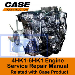Isuzu 4HK1-6HK1 Engine Related with Case Product Service Repair Manual