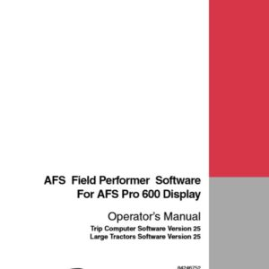 Case IH Tractor AFS Field Performer Software Manual for Large Operators Manual