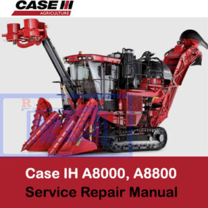 Case Tractor A8000, A8800 Sugar Cane Harvester Service Repair Manual