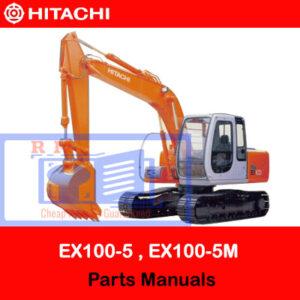 Hitachi EX100-5, EX100M-5, EX110M-5, EX100-5E Parts Manuals
