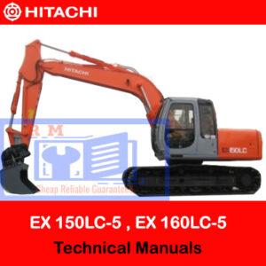 Hitachi EX 150LC-5 , EX 160LC-5 Technical Manuals