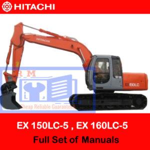 Hitachi EX 150LC-5 , EX 160LC-5 Full Set of Manuals