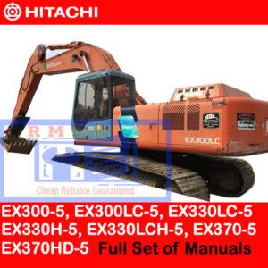 Hitachi EX300-5, EX300LC-5, EX330LC-5, EX330H-5, EX330LCH-5, EX370-5, EX370HD-5 Full Set of Manuals