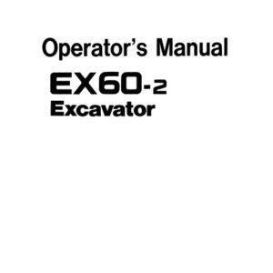 Hitachi EX60-2 Excavator Full Set of Manuals