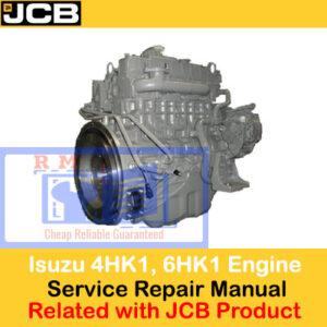 JCB Product Related Isuzu 4HK1, 6HK1 Engine Service Repair Manual