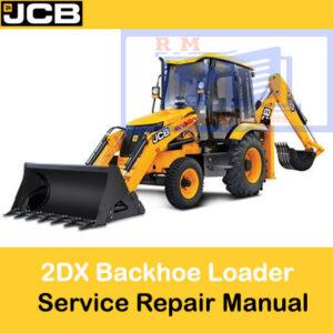JCB 2DX Backhoe Loader Service Repair Manual