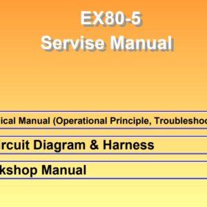 Hitachi EX80-5 Full Set of Manuals