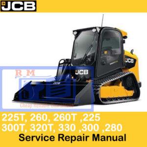 JCB 225, 225T, 260, 260T, 280, 300, 300T, 320T, 330 skid steer Service Repair Manual