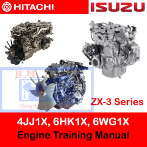 Hitachi ZX-3 Series Isuzu 4JJ1X, 6HK1X, 6WG1X Engine Training Manual