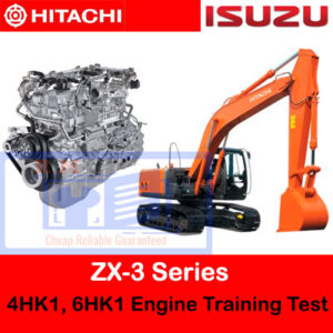 Hitachi ZX-3 Series 4HK1, 6HK1 Engine Training Test