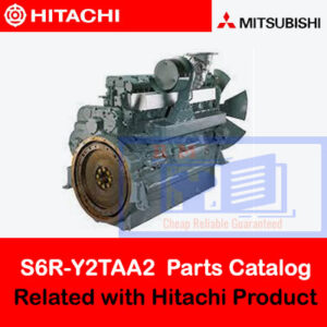Mitsubishi S6R-Y2TAA2 Engine Parts Catalog Related with Hitachi Product