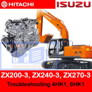 Hitachi ZX200-3 ZX240-3 ZX270-3 Troubleshooting Of 4HK1 6HK1 Engines
