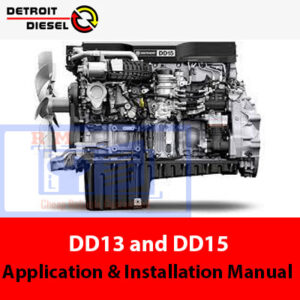 Detroit Diesel DD13 and DD15 Application and Installation Manual