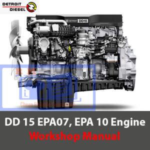 Detroit Diesel DD15 Engine Workshop Manual EPA 07, EPA 10